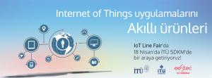IoT Line Fair 2015 @ İTÜ SDKM | Maslak | İstanbul | Türkiye